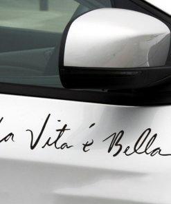 La vita è bella (Life is beautiful) Car Vinyl Decal